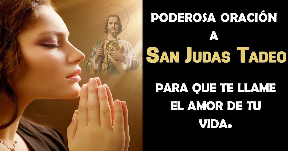 Poderosa Oración Para Que Te Llame En Este Instante Y Piense En Tí El Amor De Tu Vida San Judas Tadeo